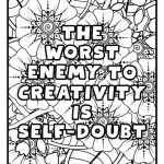 The_worst_enemy_to_creativity_is_self_doubt